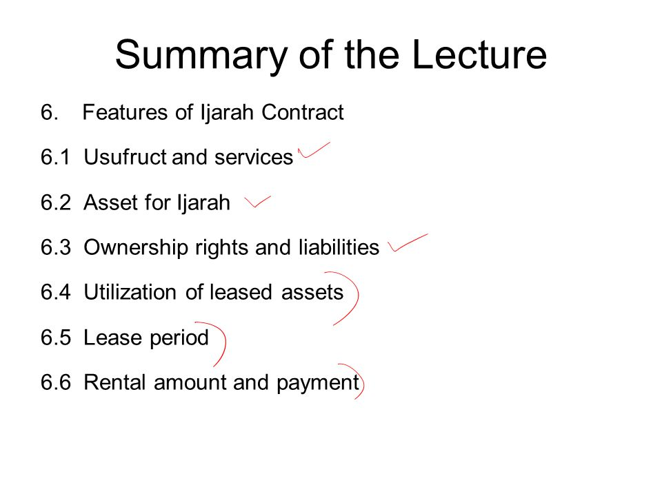 Summary of the Lecture Features of Ijarah Contract