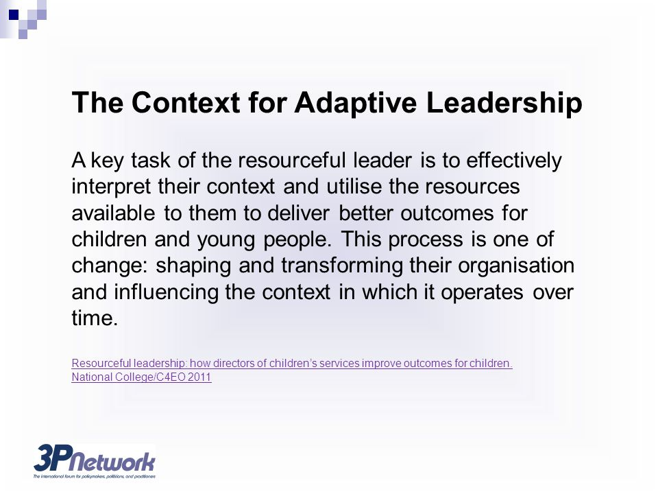 The Context for Adaptive Leadership