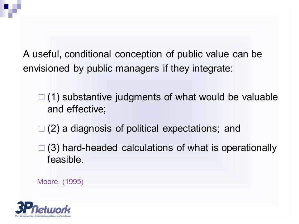 A useful, conditional conception of public value can be