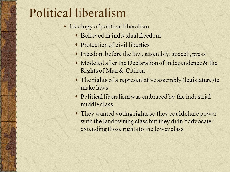 Political liberalism Ideology of political liberalism