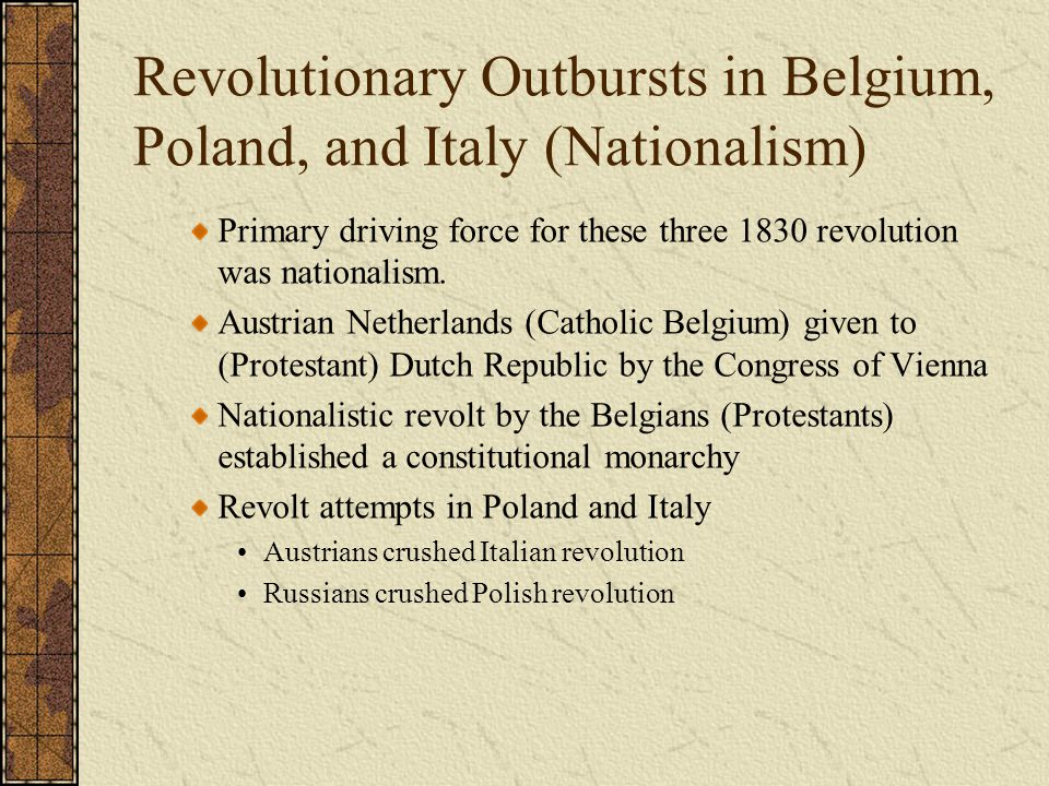 Revolutionary Outbursts in Belgium, Poland, and Italy (Nationalism)
