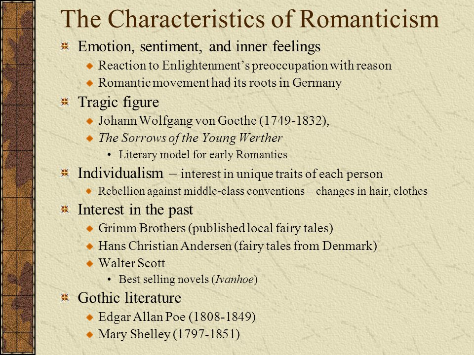 The Characteristics of Romanticism