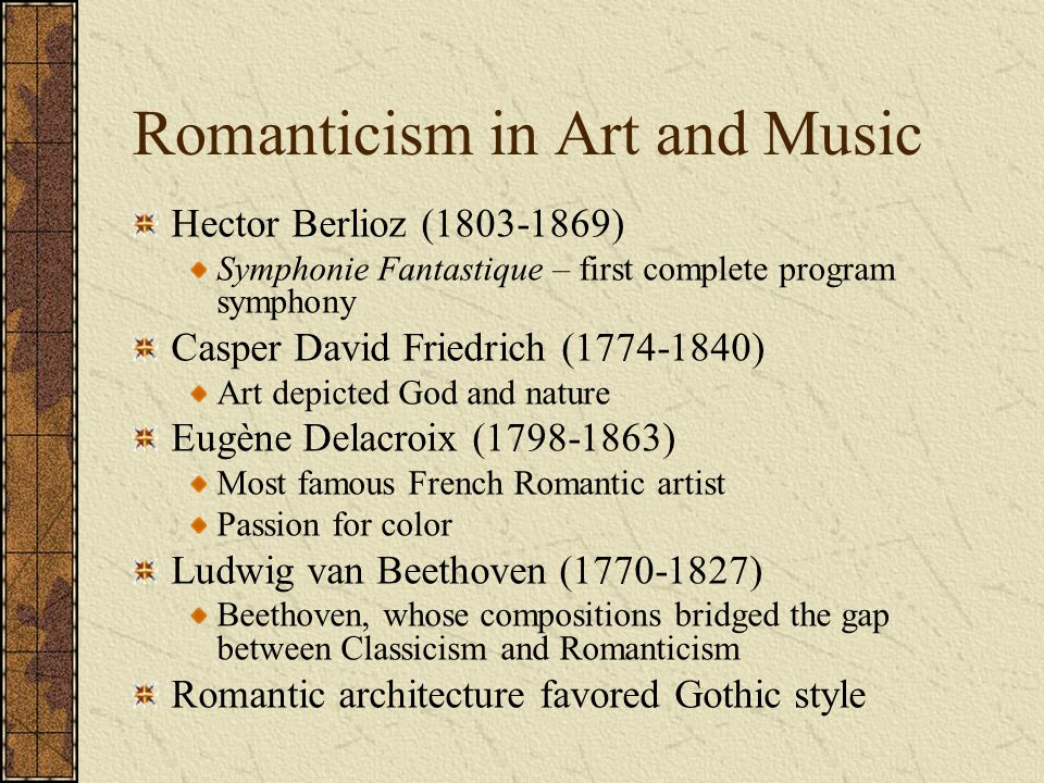 Romanticism in Art and Music