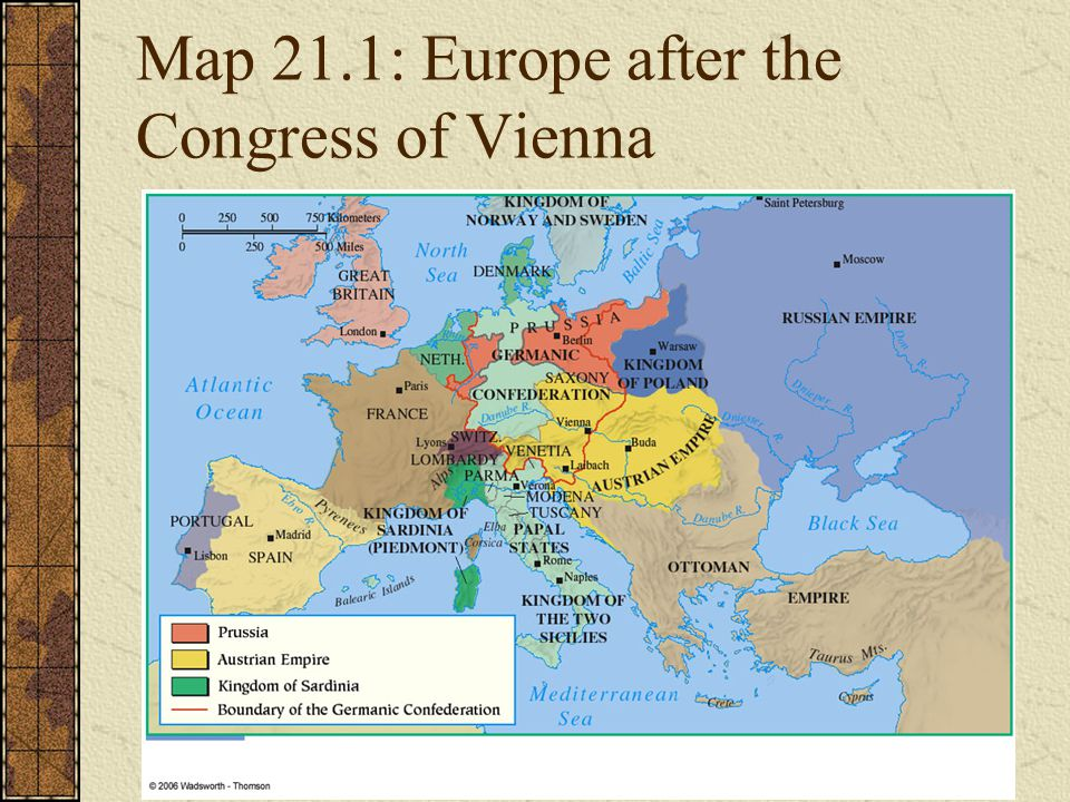 Map 21.1: Europe after the Congress of Vienna