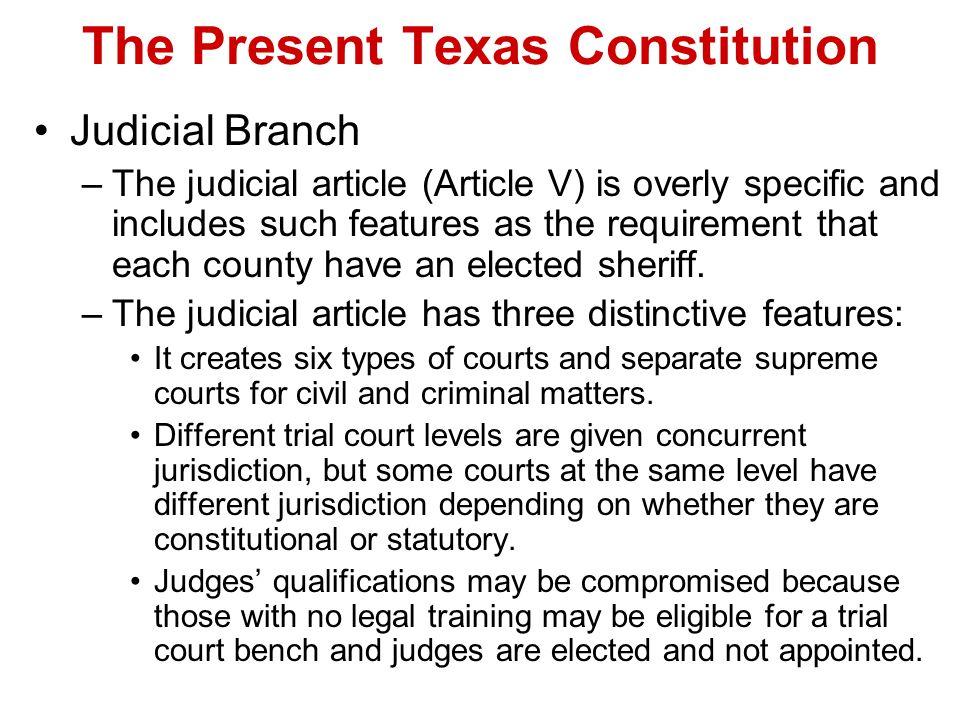 The Present Texas Constitution