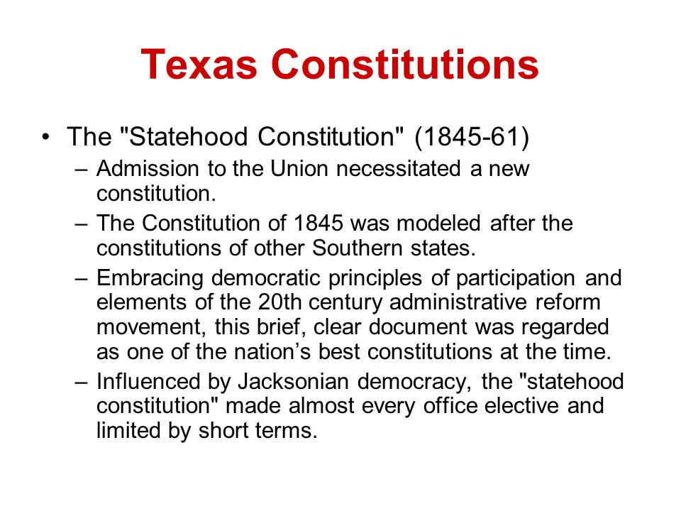 Texas Constitutions The Statehood Constitution (1845-61)