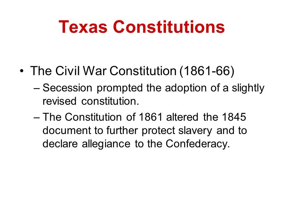 Texas Constitutions The Civil War Constitution (1861-66)