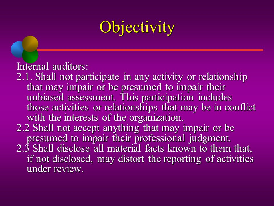 Objectivity Internal auditors: