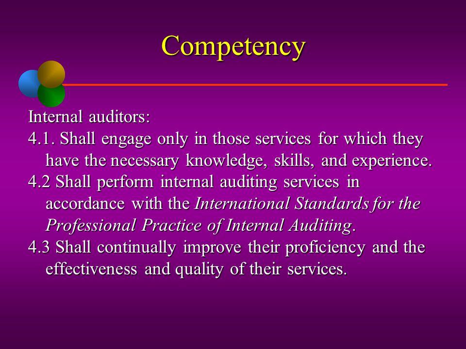 Competency Internal auditors:
