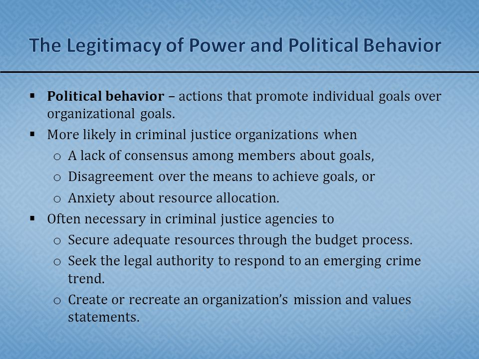 The Legitimacy of Power and Political Behavior