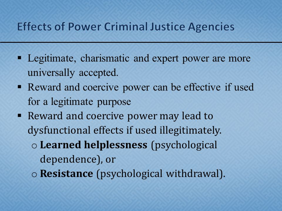 Effects of Power Criminal Justice Agencies