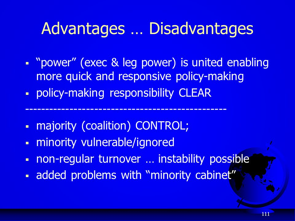 Advantages … Disadvantages