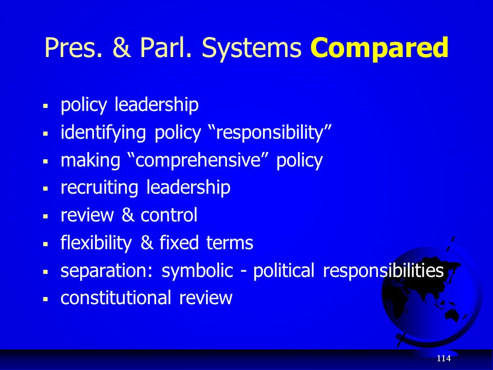 Pres. & Parl. Systems Compared