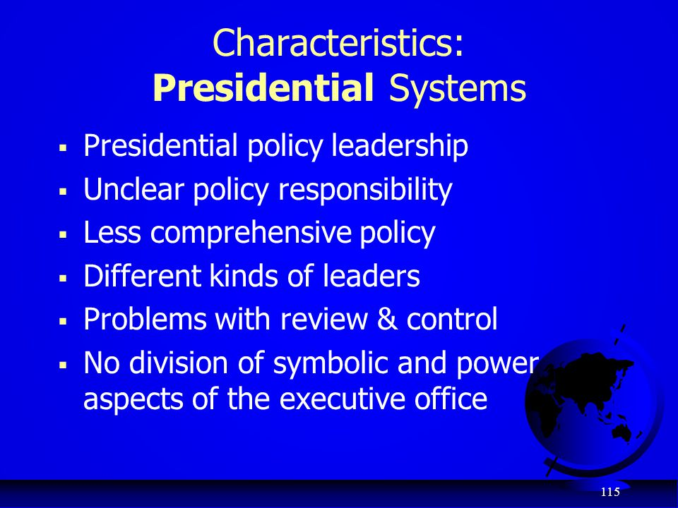 Characteristics: Presidential Systems