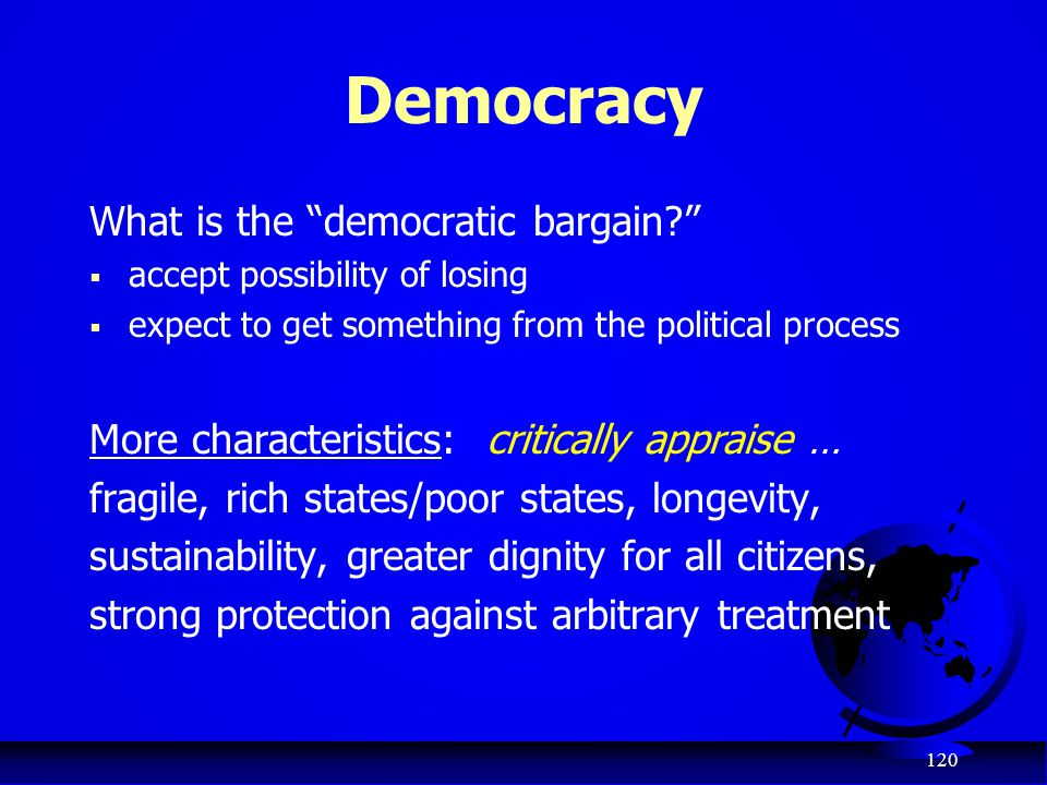 Democracy What is the democratic bargain