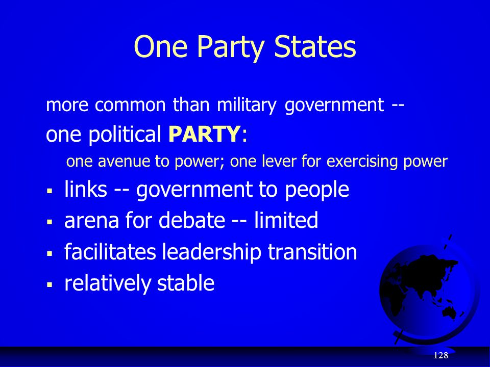 One Party States one political PARTY: links -- government to people