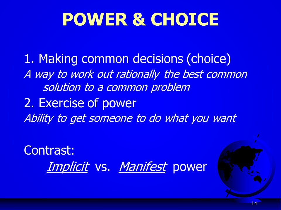 POWER & CHOICE 1. Making common decisions (choice)