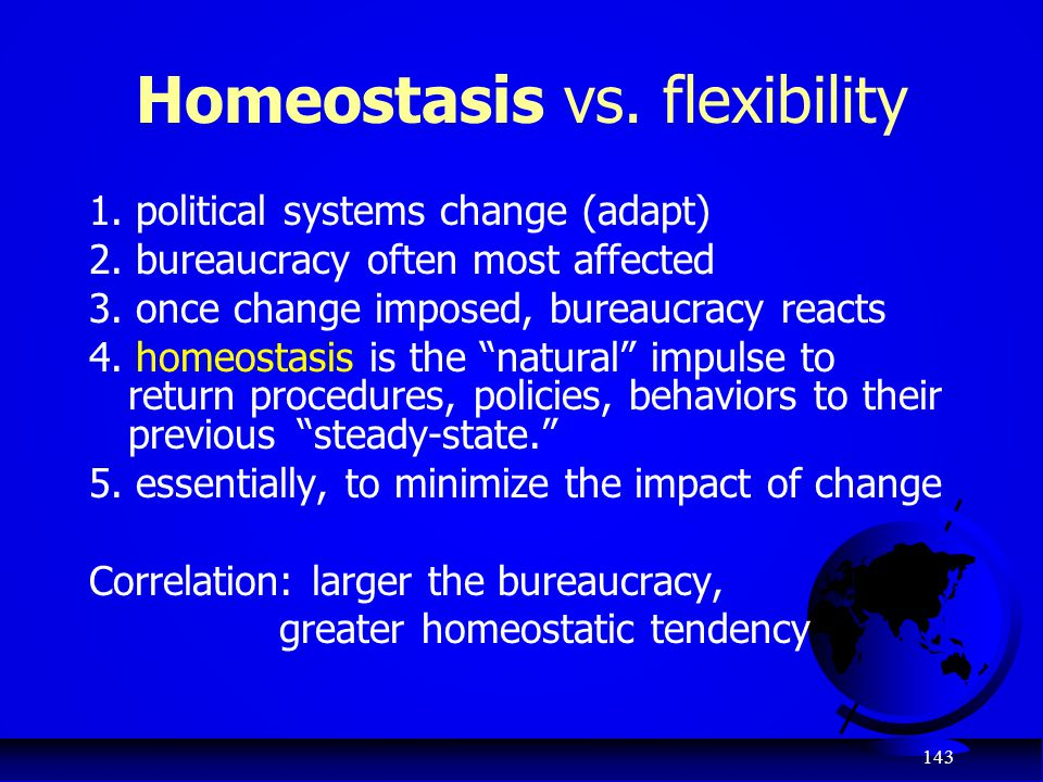 Homeostasis vs. flexibility