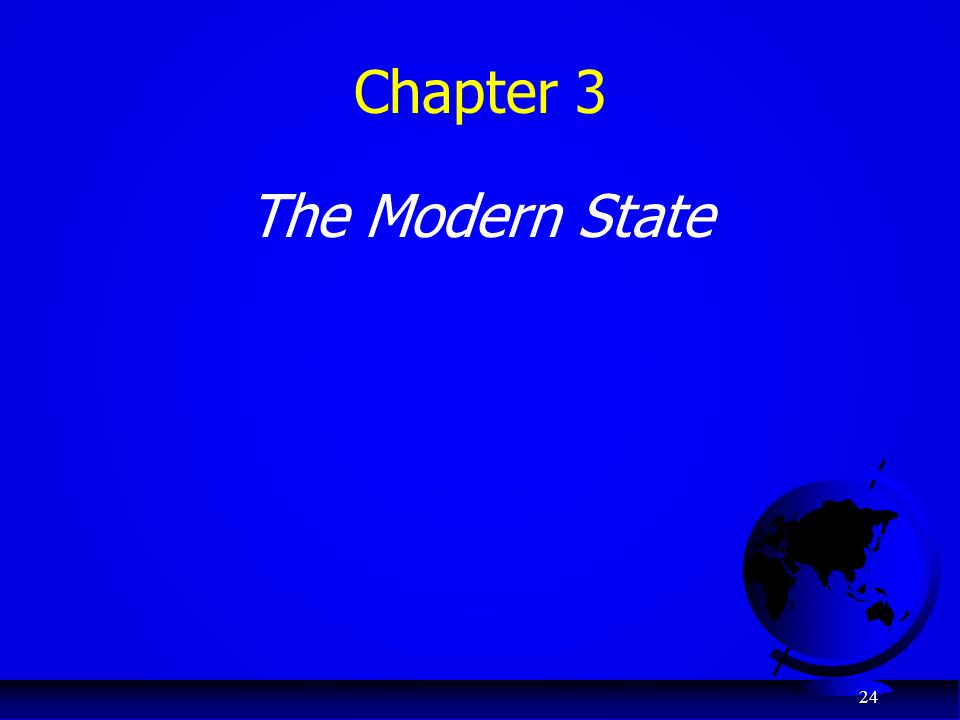 Chapter 3 The Modern State