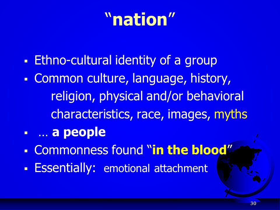 nation Ethno-cultural identity of a group