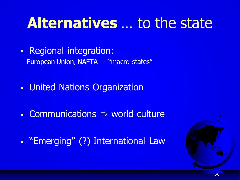 Alternatives … to the state