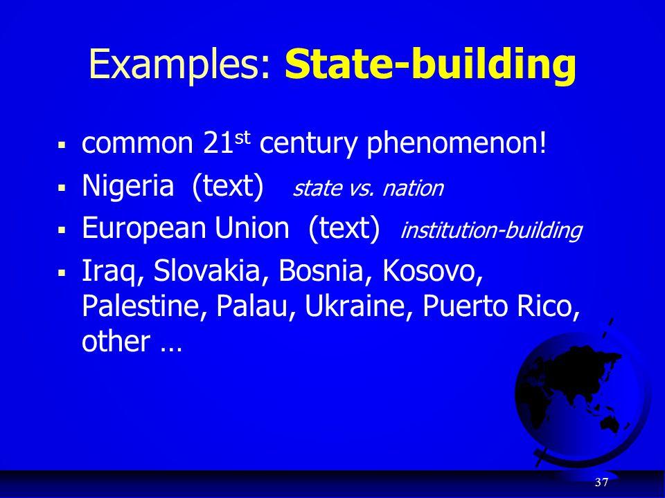 Examples: State-building