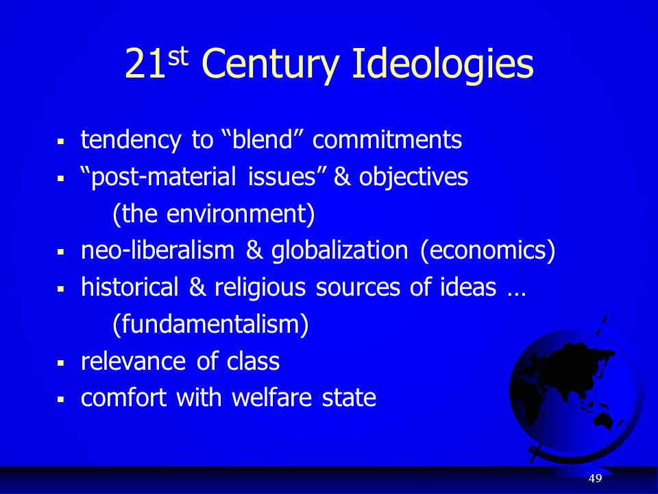 21st Century Ideologies tendency to blend commitments