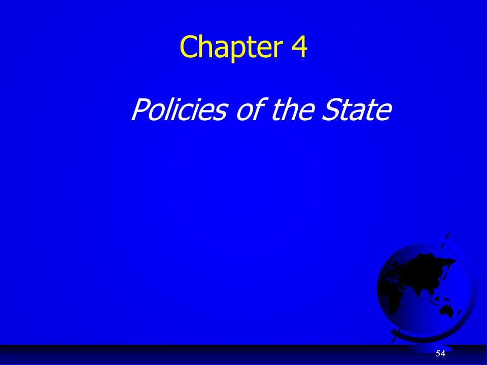 Chapter 4 Policies of the State