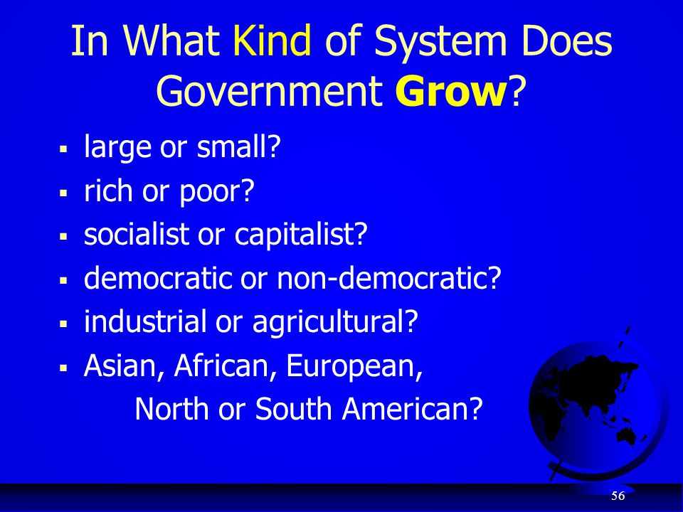 In What Kind of System Does Government Grow