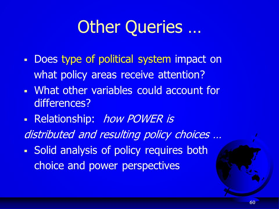 Other Queries … Does type of political system impact on