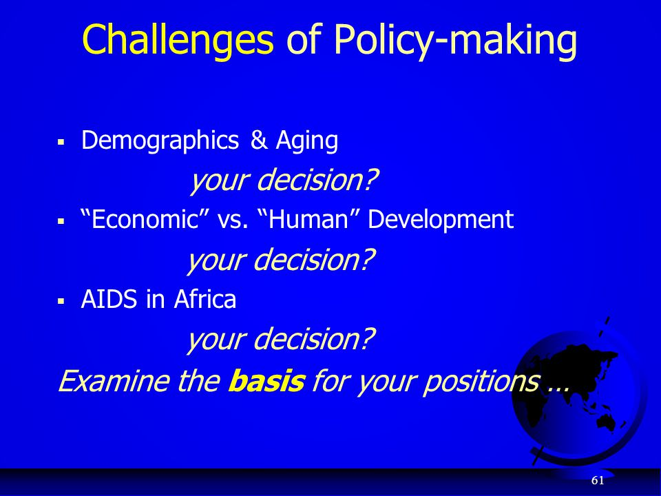 Challenges of Policy-making