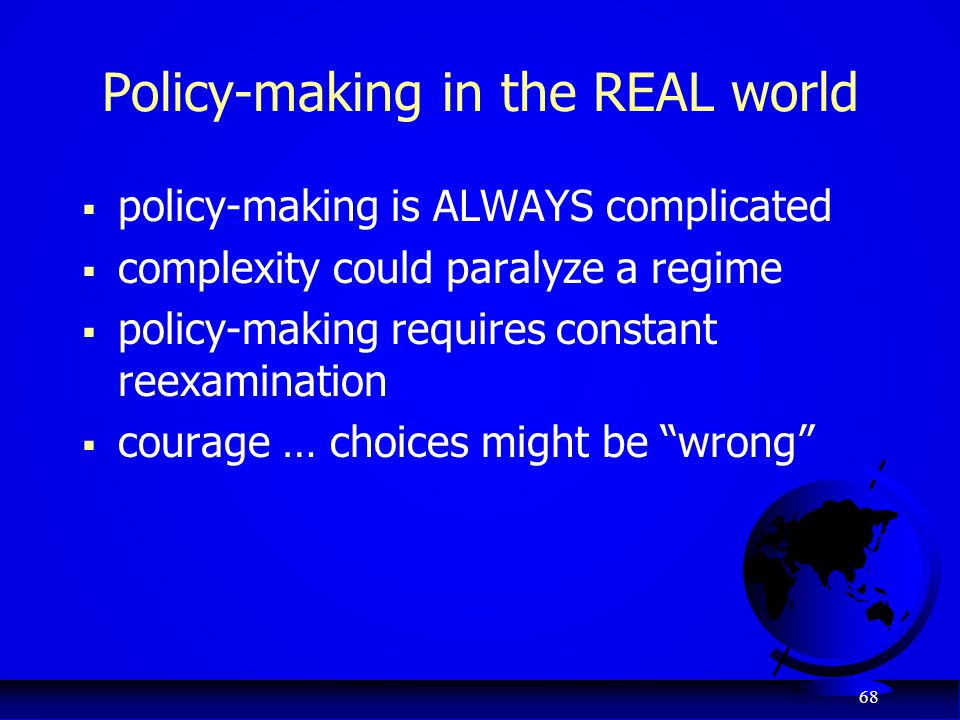 Policy-making in the REAL world