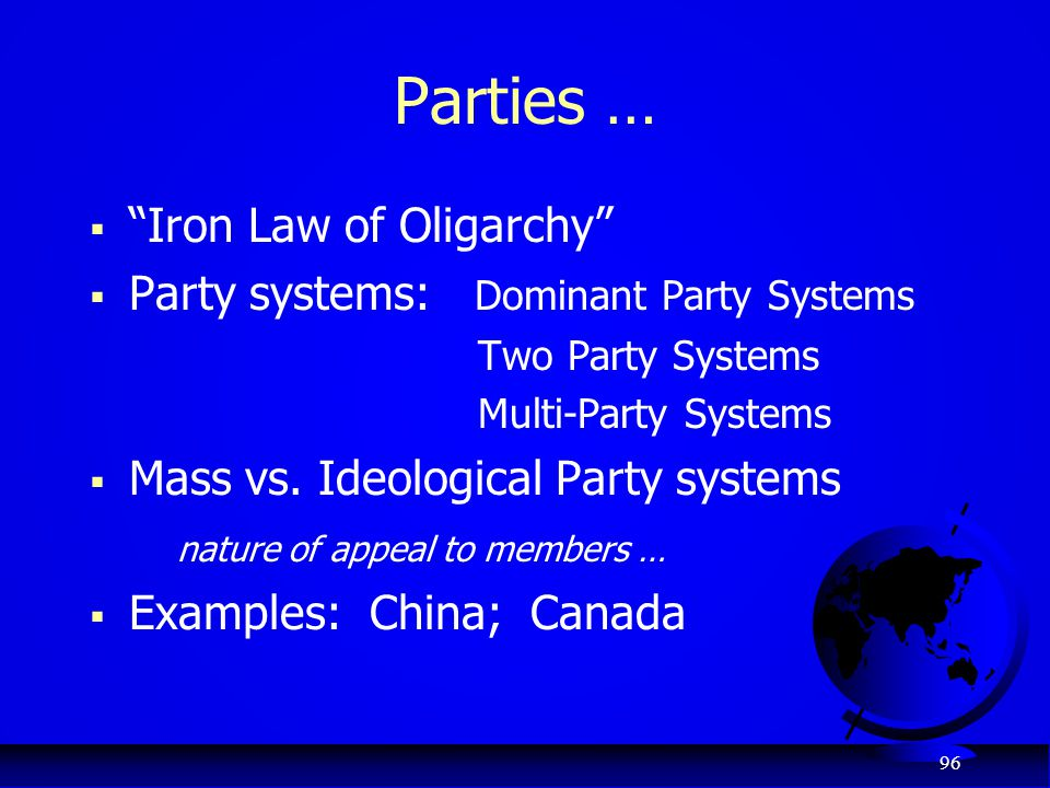 Parties … Iron Law of Oligarchy