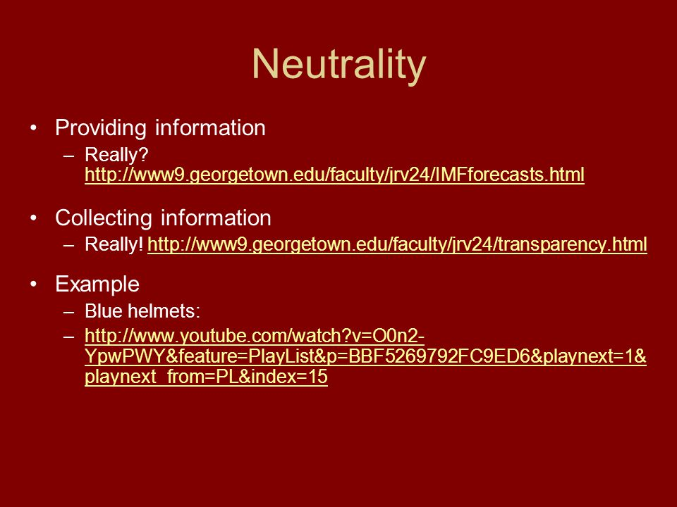 Neutrality Providing information Collecting information Example