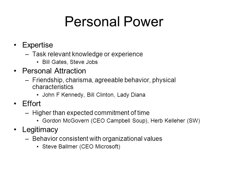 Personal Power Expertise Personal Attraction Effort Legitimacy
