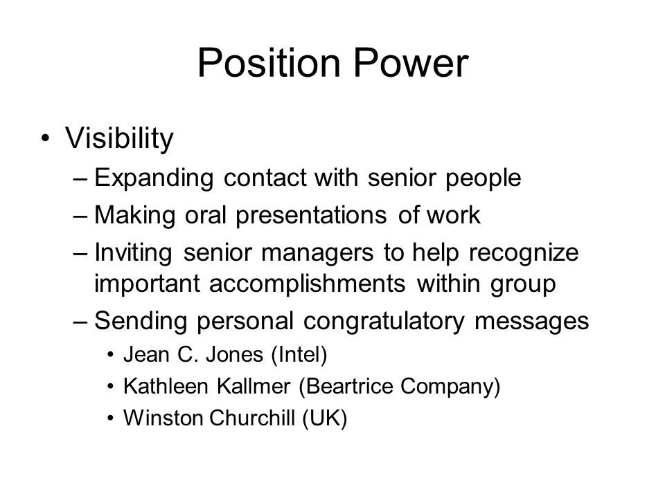 Position Power Visibility Expanding contact with senior people