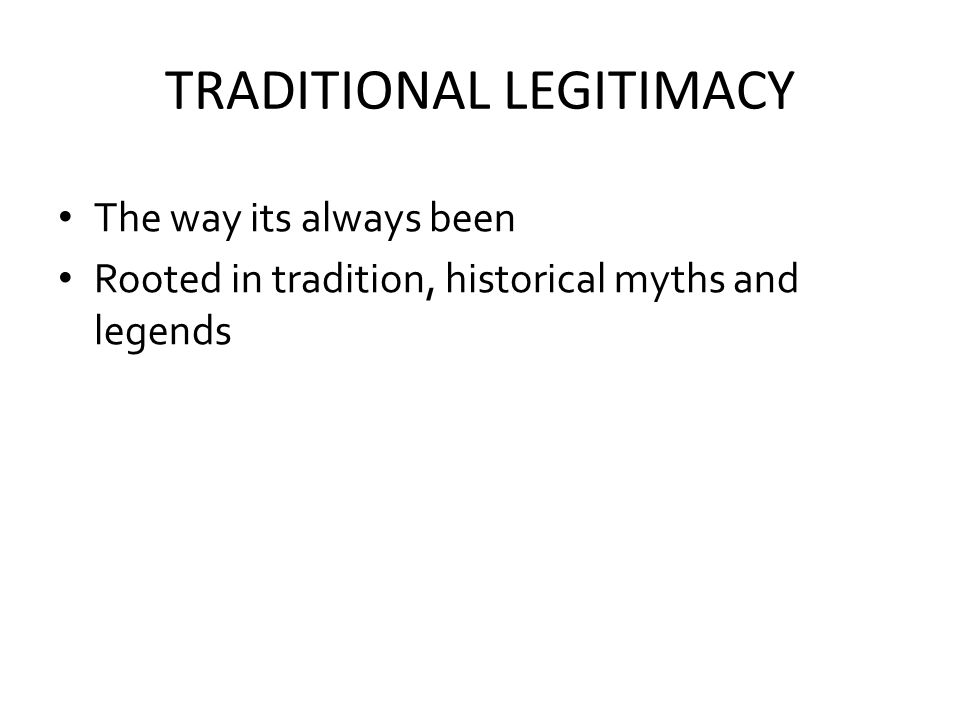 TRADITIONAL LEGITIMACY