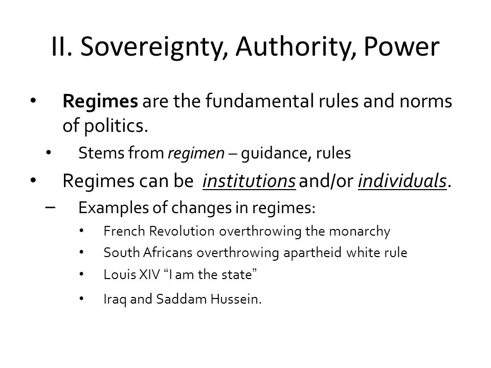 II. Sovereignty, Authority, Power