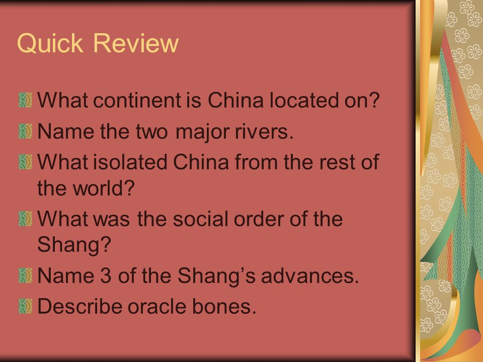 Quick Review What continent is China located on