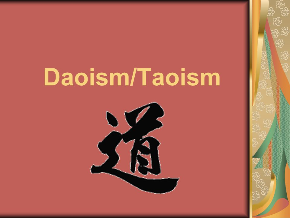 Daoism/Taoism