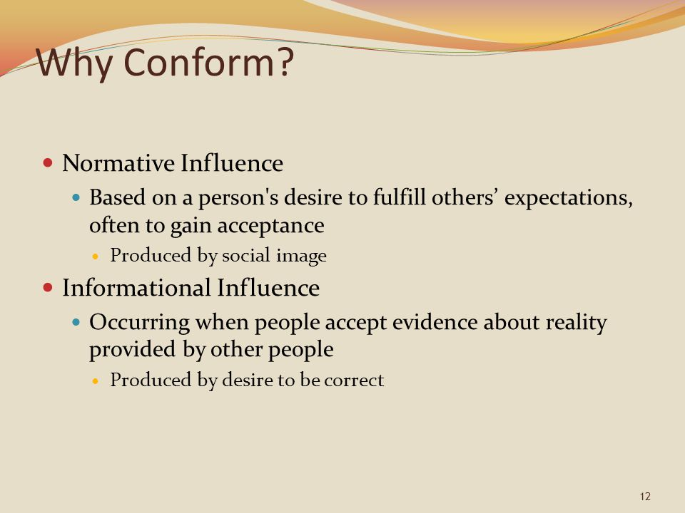 Why Conform Normative Influence Informational Influence