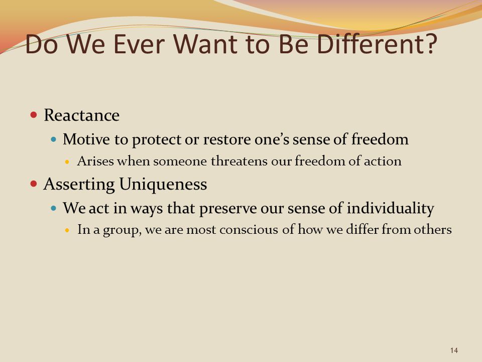 Do We Ever Want to Be Different