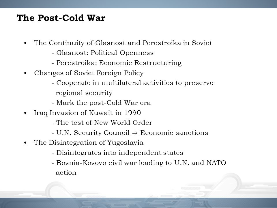 The Post-Cold War The Continuity of Glasnost and Perestroika in Soviet