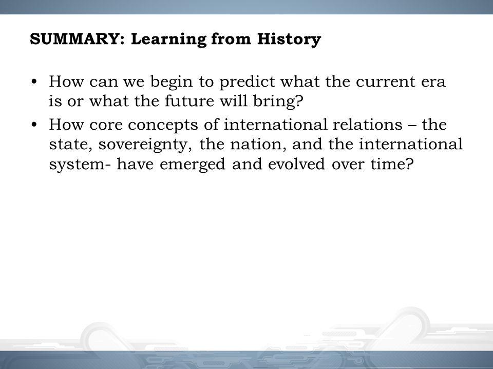 SUMMARY: Learning from History