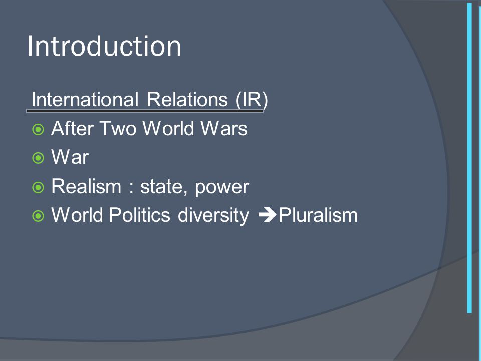 Introduction International Relations (IR) After Two World Wars War
