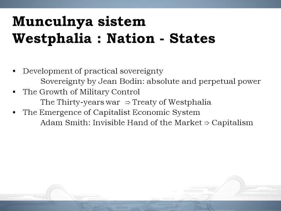 Munculnya sistem Westphalia : Nation - States