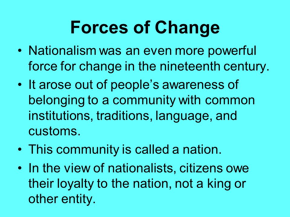 forces for change in nineteenth century europe Major social changes-the industrial revolution, technological advances, and the  rise  possibly the important transformation of the early nineteenth century were  the  forces, spurred urbanization anti eroded traditional european agrarianism.