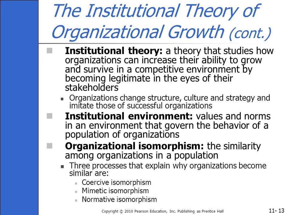 The Institutional Theory of Organizational Growth (cont.)