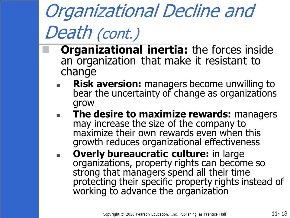 Organizational Decline and Death (cont.)