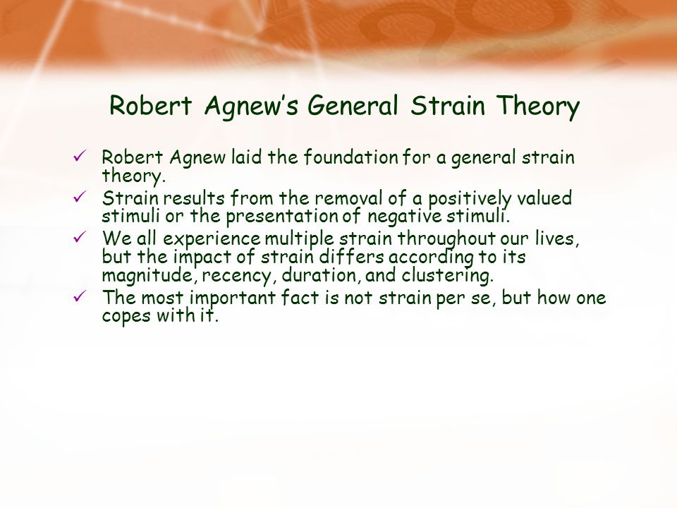 Robert Agnew's General Strain Theory